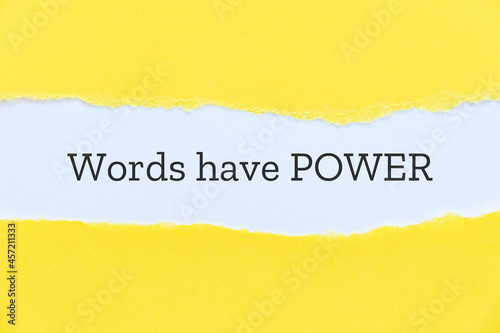 Words have power slogan typed on paper background