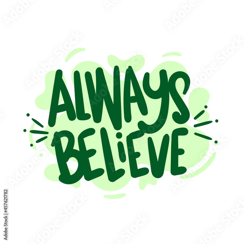 Foto always believe quote text typography design graphic vector illustration