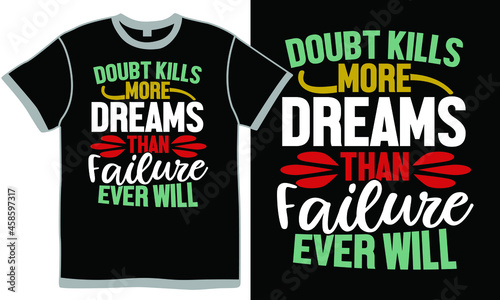 Canvas-taulu doubt kills more dreams than failure ever will, doubt kills more dreams, failure