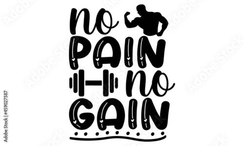 Photo No pain no gain SVG, Workout SVG Bundle, Gym Motivation Svg, Gym Quotes Svg, Fit