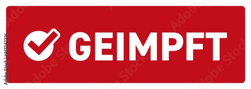 Leinwand Poster Corona virus 3G-Regel rot-Sticker geimpft