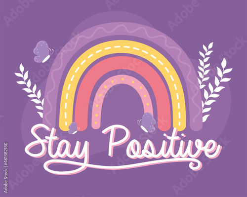Fototapeta stay positive motivational